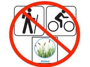 No hiking biking wetlands